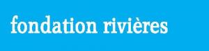 Fondation rivières